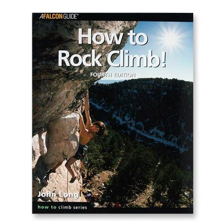 How to Rock Climb! (4th Edition)